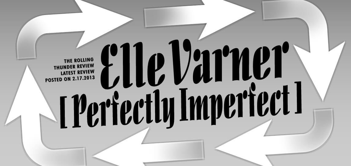 Elle VarnerのPerfectly Imperfect