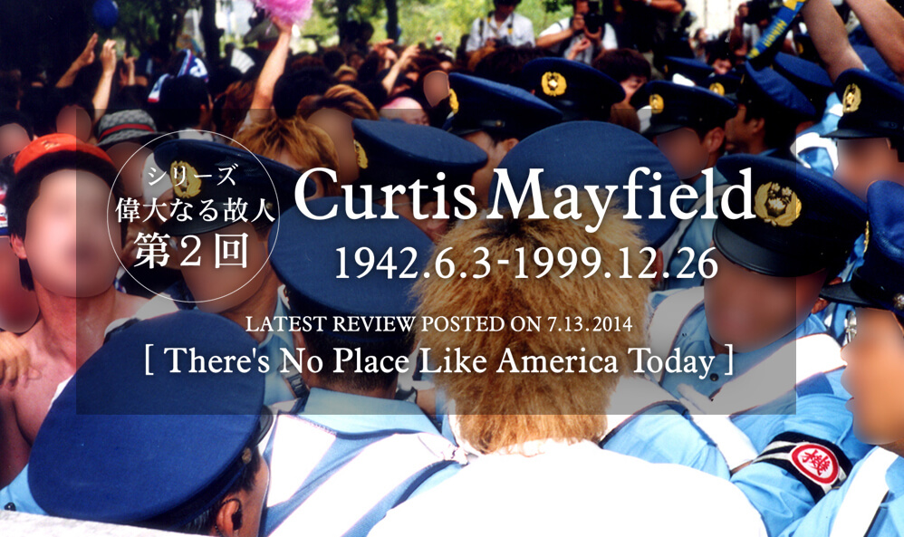 Curtis MayfieldのThere's No Place Like America Today