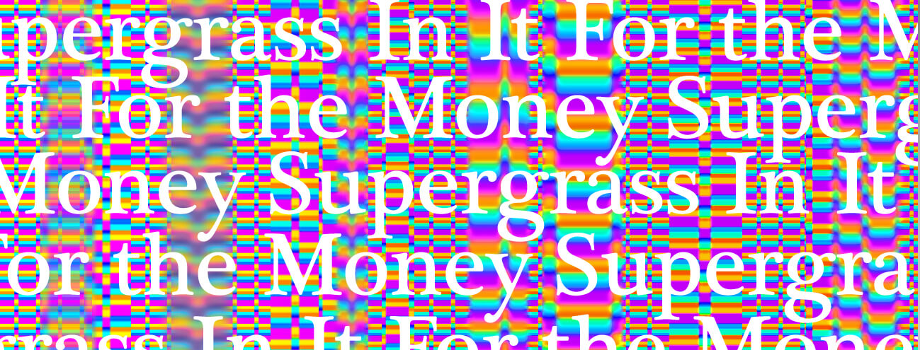 SupergrassのIn It For the Money